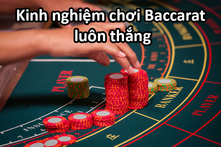 Kinh-nghiem-choi-Baccarat
